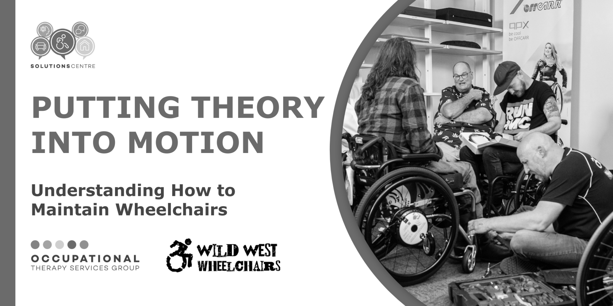 PUTTING THEORY INTO MOTION