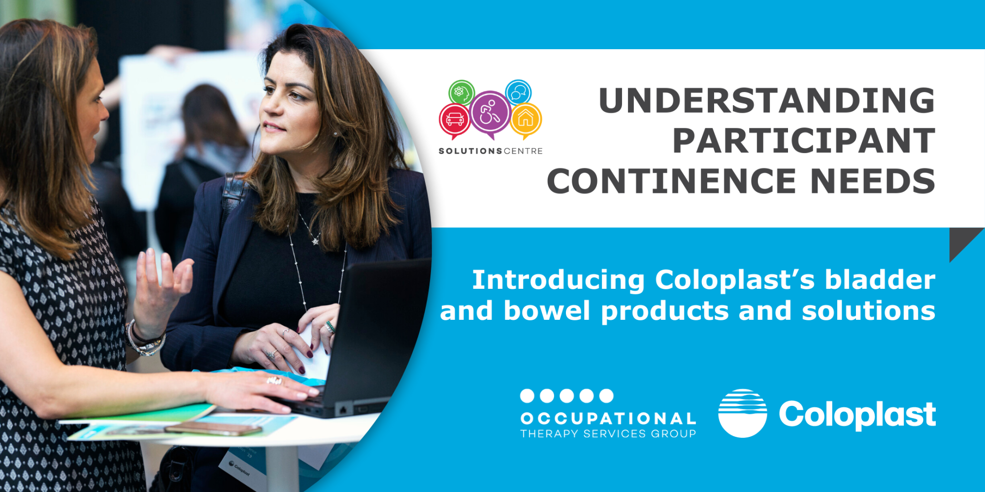 UNDERSTANDING PARTICIPANT CONTINENCE NEEDS