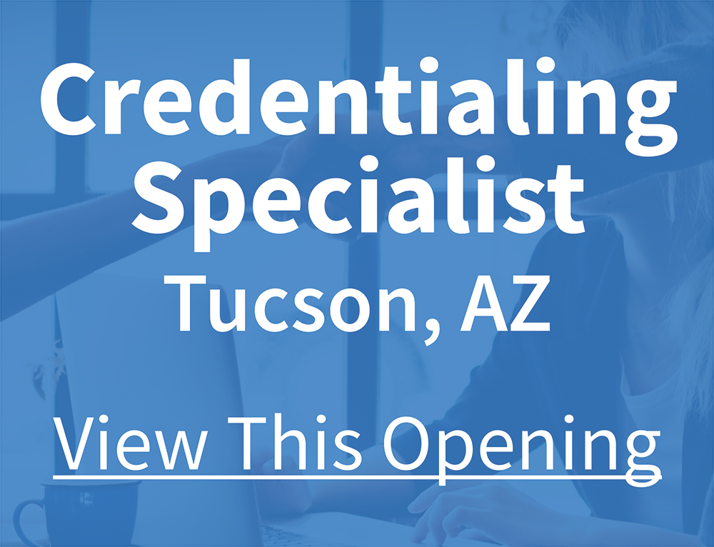 b4535513-e489-11e9-be00-06b4694bee2a%2F1594339326585-Credentialing+Specialist+-+Tucson.png