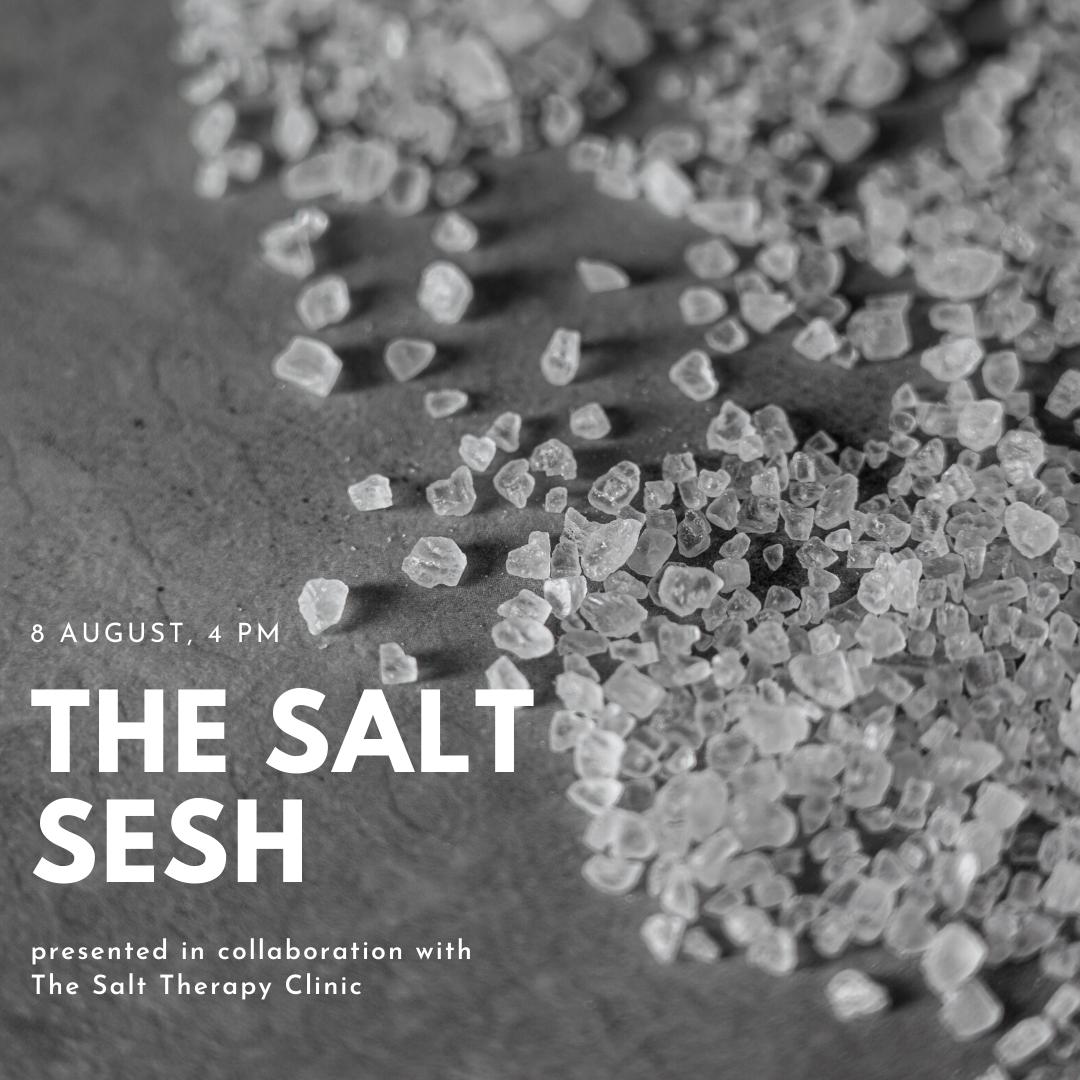 The Salt Sesh. 8 August