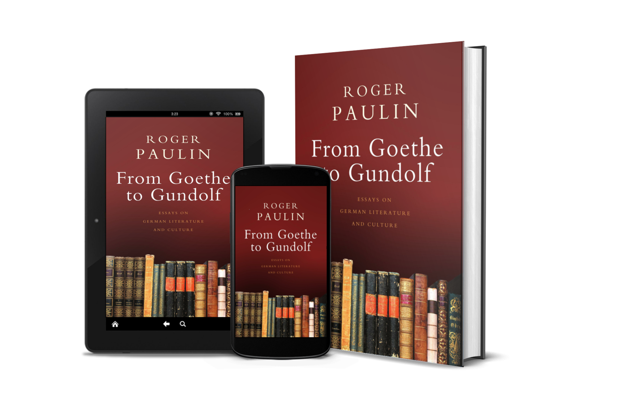 Cover of From Goethe to Gundolf: Essays on German Literature and Culture'